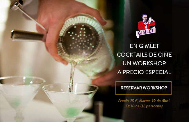 Cocktails de Cine, Workshop en Gimlet